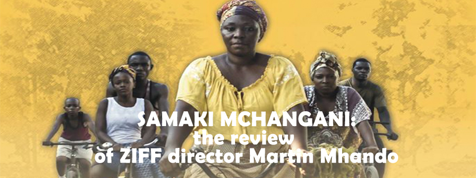Samaki Mchangani: review of ZIFF director